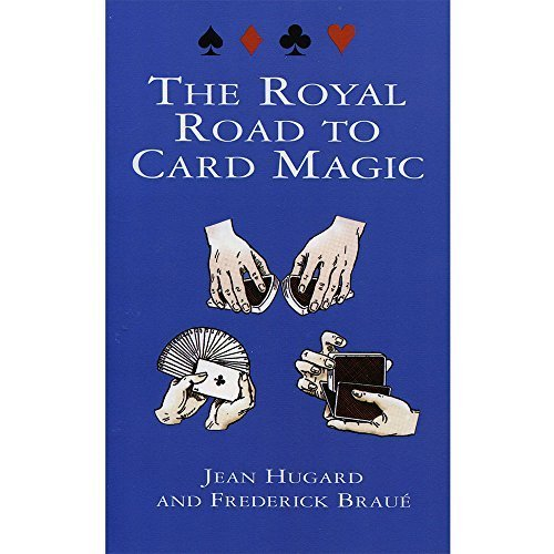 The Royal Road to Card Magic by Hugard, Jean, Brau? Frederick (1999) Paperback