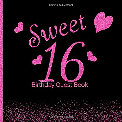Sweet 16  Birthday Guest Book: 16th - Sixteenth Hand Drawn Designs Pink and Black Keepsake Memento Gift Book Signing in Autograph For Family Friends To Write In  Messages Good Wishes Draw Selfies