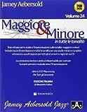 Maggiore & minore in tutte le tonalità. Con CD Audio: 24