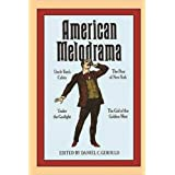 American Melodrama: Four Plays (PAJ Books)