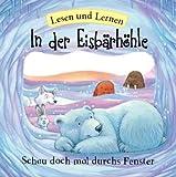 In der Eisbärhöhle: Lesen und Lernen - Schau doch mal durchs Fenster