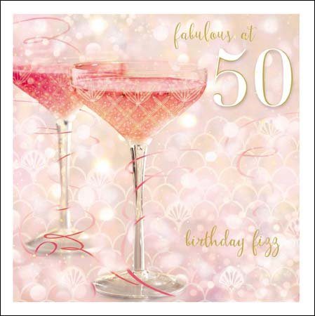 Fabulous At 50 Champagne Birthday Fizz Greetings Card