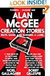 Creation Stories: Riots, Raves and Ru...