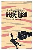 The Little Man Stories
