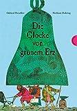Die Glocke von grünem Erz