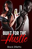 Built For The Hustle (English Edition)