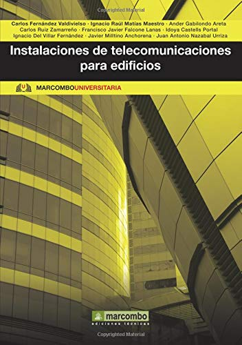 Instalaciones de telecomunicaciones para edificios (MARCOMBO UNIVERSITARIA)