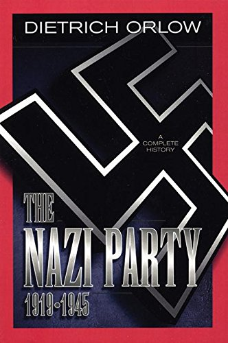The Nazi Party: A Complete History por Dietrich Orlow