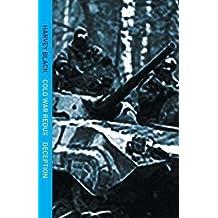Deception (Cold War - Redux)