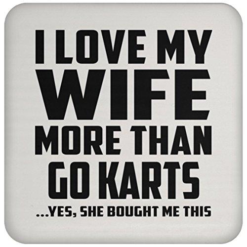 I Love My Wife More Than Go Karts - Drink Coaster Untersetzer Rutschfest Rückseite aus Kork - Geschenk zum Geburtstag Jahrestag Muttertag Vatertag Ostern