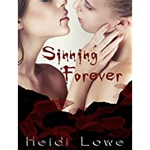 Sinning Forever (Beautiful Sin Saga Book 3) (English Edition)