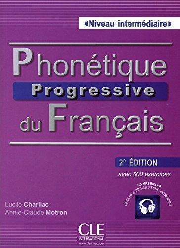 Phonétique progressive du français - Niveau intermédiaire - Livre + CD - 2ème édition