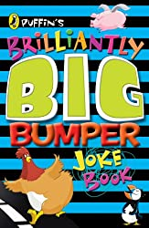 Puffin's Brilliantly Big Bumper Joke Book: An A-Z of Everything Funny!