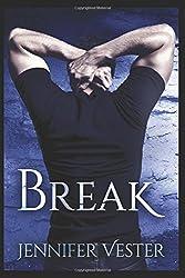 Break: (Lakefield Book 3)