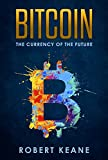 #10: Bitcoin: The Currency Of The Future