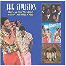 Hurry This Way Again / Closer Than Close / 1982 by Stylistics (2004-10-25)