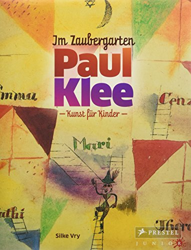 Im Zaubergarten - Paul Klee: Kunst für Kinder