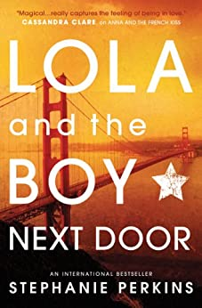 Lola and the Boy Next Door by [Perkins, Stephanie]