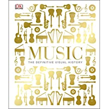 Music: The Definitive Visual History (Dk)