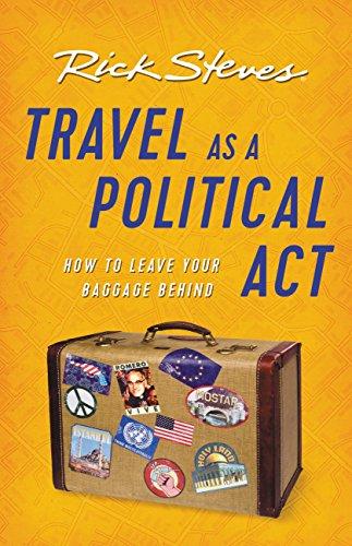 Travel as a Political Act (Rick Steves) (English Edition) por Rick Steves