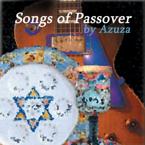 Songs of Passover by Azuza (2006-11-28)