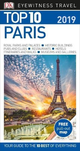 Top 10 Paris: 2019 (DK Eyewitness Travel Guide)