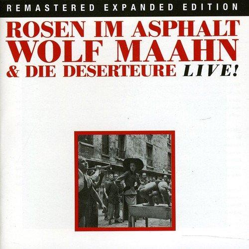 Wolf Maahn & die Deserteure: Rosen im Asphalt / Live! (Audio CD)