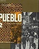 Pueblo 2 deuxieme annee d'espagnol