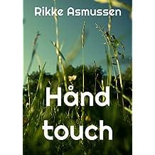 Hånd touch (Danish Edition)