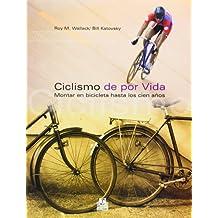 Ciclismo de por vida : montar en bicicleta hasta los 100 años (Salud, Band 1)
