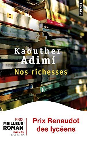 Nos richesses : roman