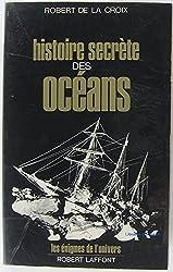 Histoire secrète des océans