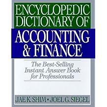 Encyclopedia Dictionary of Accounting & Finance by Jae K. Shim (1996-06-02)