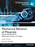 Mechanical Behavior of Materials: International Edition (International Version)