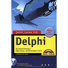 Jetzt lerne ich Delphi - Ausgabe 2004: Der einfache Einstieg in Object Pascal - aktuell bis Delphi 8