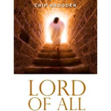 Lord of All: Revelations of the Preeminent Christ (English Edition)