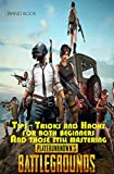 #8: PUBG Tricks and Tip for beginners/expert  And those still mastering  PlayerUnknown's Battlegrounds: PUBG Guide and hacks for Chicken dinner
