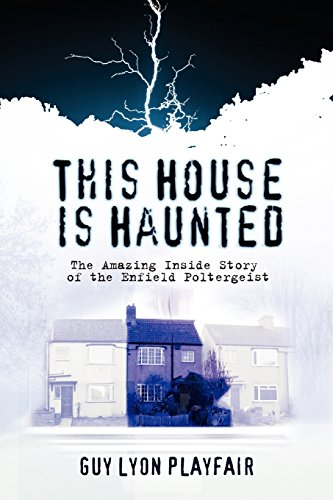 This House is Haunted: The True Story of the Enfield Poltergeist