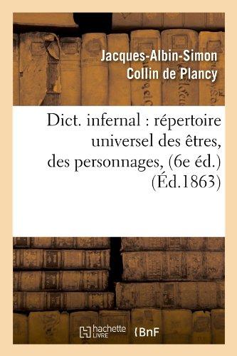 Dictionnaire infernal : répertoire universel des êtres, des personnages (6e édition. 1863)