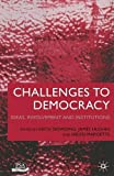 Challenges to Democracy: Ideas, Involvement and Institutions (PSA Yearbooks)