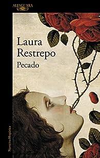 Pecado par Laura Restrepo