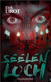 Seelenloch (Jim Devcon-Serie 9) von [Lirot, Eva]