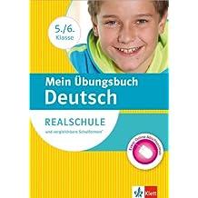 Klett Mein Übungsbuch Deutsch 5./6. Klasse: für Realschule und vergleichbare Schulformen