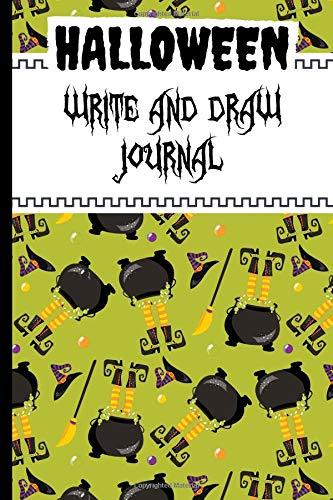 (Halloween Write and Draw Journal: Use the Blank and Lined Halloween Notebook Pages to Write,Draw and Stick Images to Record Your Precious Moments)