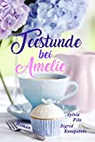 Teestunde bei Amelie (kindle edition)