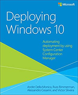 Deploying Windows 10: Automating deployment by using System Center  Configuration Manager