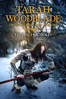 Tarah Woodblade (The Bowl of Souls Book 6) by [Cooley, Trevor H.]