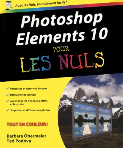 Photoshop éléments 10 pour les nuls par Barbara Obermeier, Ted Podova