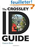 The Crossley ID Guide - Eastern Birds