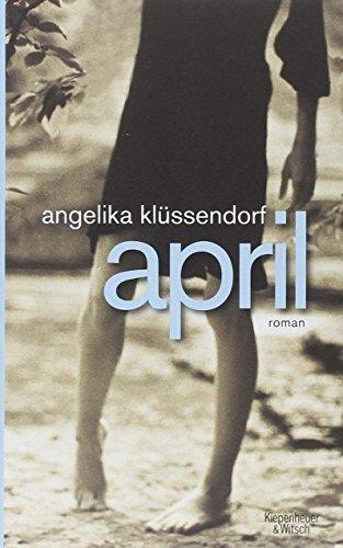 Buchseite und Rezensionen zu 'April: Roman' von Angelika Klüssendorf